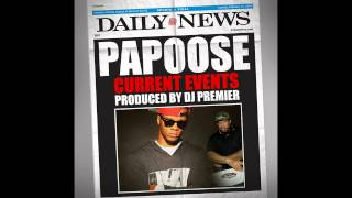 """Papoose """"Current Events"""" Produced By DJ Premier"""
