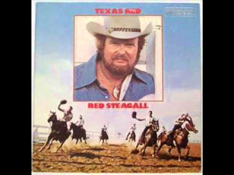 Red Steagall - All I Knew To Talk About Was Texas