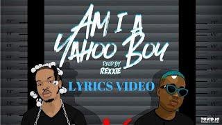 Naira Marley   Am I A Yahoo Boy (ft. Zlatan Ibile) || Lyrics Video