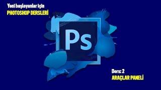 photoshop dersleri  ders  2  araçlar paneli