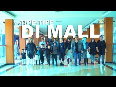 Video TIPE - TIPE RUSUH ANAK BANYAK DI MALL | GEN HALILINTAR