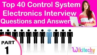 Top 40 Control System ece technical interview questions and answers Tutorial for Fresher Experienced