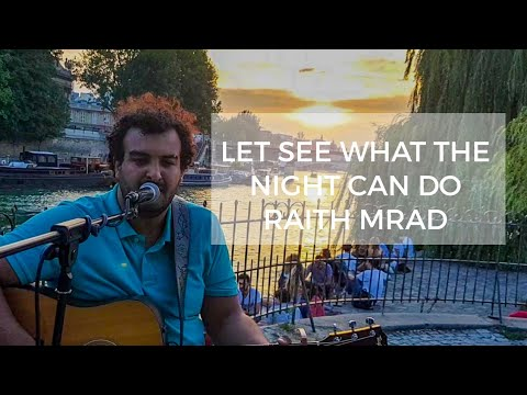 Let See What The Night Can Do - Jason Mraz ( Raith Mrad Cover - Live in Paris)