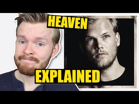 "Is ""Heaven"" by Avicii about Quitting Touring? 