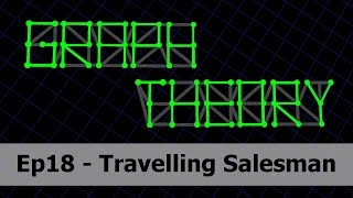 Travelling Salesman Problem - Graph Theory 18