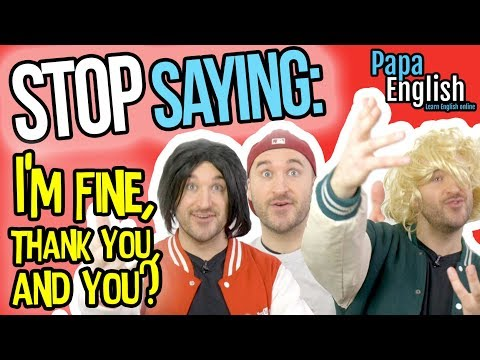 "Stop Saying ""I'm Fine"" - Speak English Like a Native!"