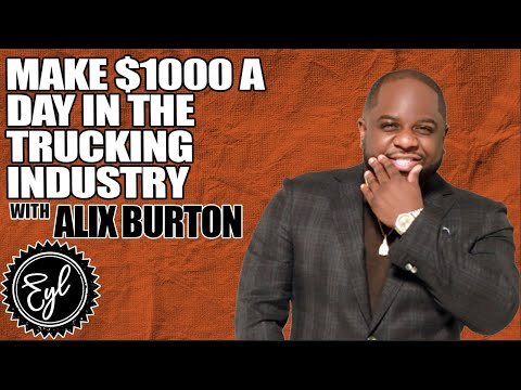 MAKE $1000 A DAY IN THE TRUCKING INDUSTRY