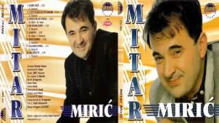 Mitar Miric   Ne Svani Zoro   (Audio 2000) HD