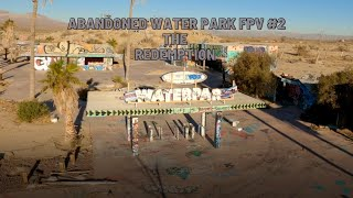 Abandoned Water Park FPV #2