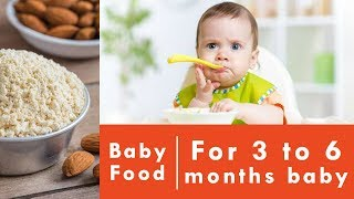 Baby food for 3 to 6 month baby | Badam /Almond flour | Recipe