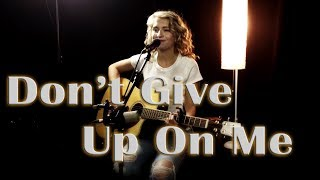 Don't Give Up On Me - Andy Grammer - Jordyn Pollard cover
