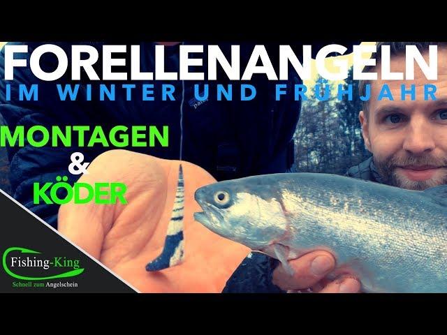 Forellenangeln im Winter und Frühjahr - Montagen und Köder| Fishing-King.de