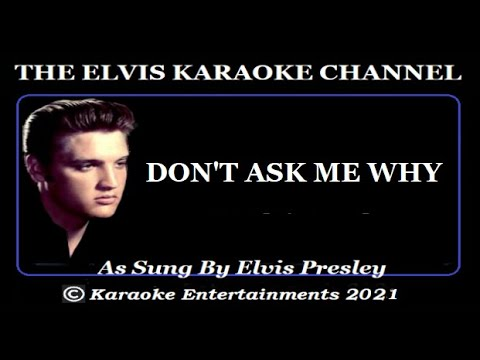 Elvis At The Movies Karaoke Don't Ask Me Why Extended Remix