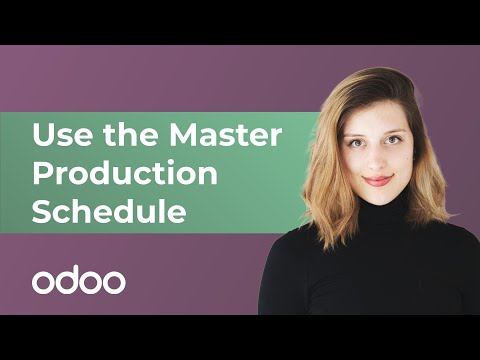 Use the Master Production Schedule | Odoo MRP