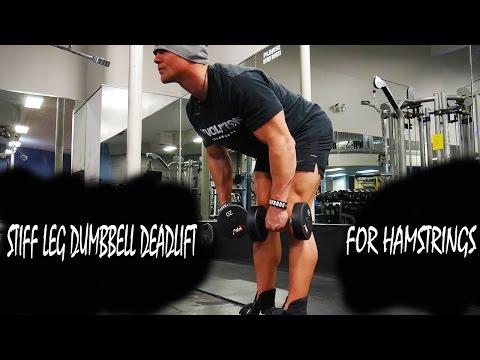 Stiff Leg Hamstring Deadlift With Dumbbells