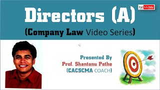 Company Law = Directors - Companies act 2013 (For Jun / Dec 2017)