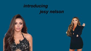 Introducing Jesy Nelson