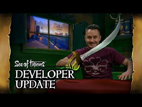Official Sea of Thieves Developer Update: February 27th 2019