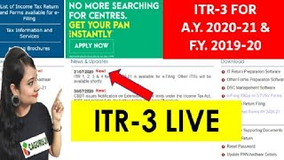 INCOME TAX RETURN (ITR-3) live for filing A.Y. 2020-21 & F.Y. 2019-20 | ITR FOR BUSINESSMAN