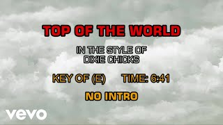 Dixie Chicks - Top Of The World (Karaoke)