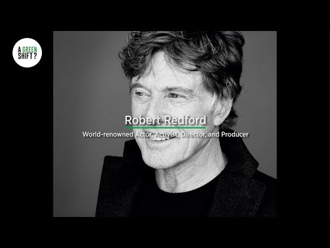 A Green Shift? - Robert Redford