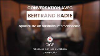 « Conversation avec… » Bertrand Badie sur « L'ère des nouveaux conflits »