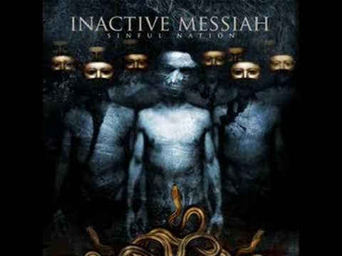 Inactive Messiah-Sinful Nation online metal music video by INACTIVE MESSIAH