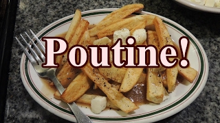 """Poutine! French For """"Fries And Gravy With Cheese Curd!"""""""