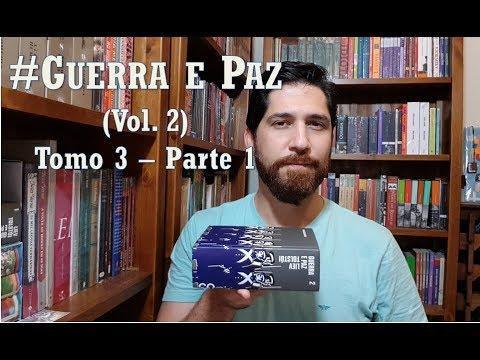 #Guerra e Paz (vol.2) - Tomo 3 - 1ª parte