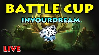 INYOURDREAM BATTLE CUP LIVE
