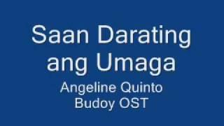 Saan Darating ang Umaga by Angeline Quinto (Bugoy OST)