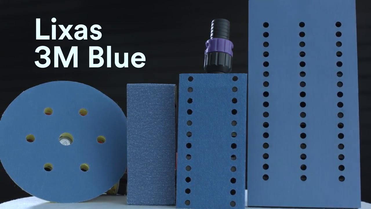 Lixas 3M™ Blue - Corte Poderoso. Acabamento sem igual
