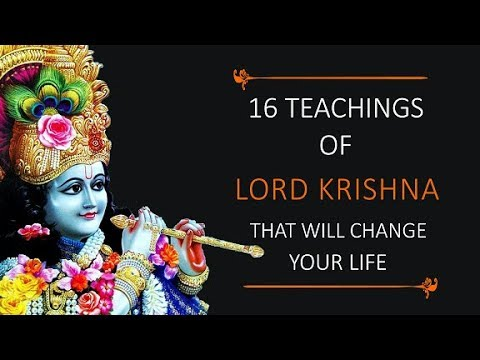16 Teachings of Lord Krishna that will Change your Life