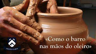 Meditação (30min.): Como o barro nas mãos do oleiro