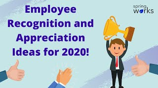 5 Creative Employee Recognition And Appreciation Ideas For 2020!