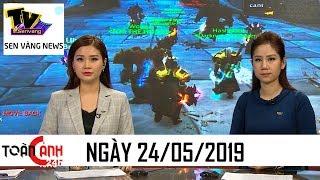 Tin tức 24h hôm nay – Tin nóng ANTT mới nhất   Toàn cảnh 24h ngày 24/05/2019