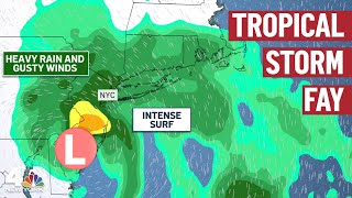 Tropical Storm Fay: What You Need to Know About The Storm | NBC New York
