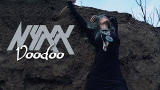 Nyxx Voodoo Music