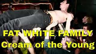 Fat White Family Cream of the Young Live at The Queen's Head, Brixton.