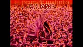 Jaguares - La llorona