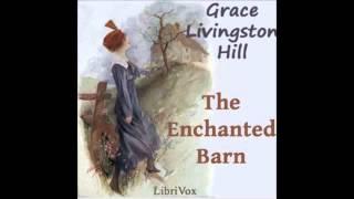 The Enchanted Barn (FULL Audiobook)