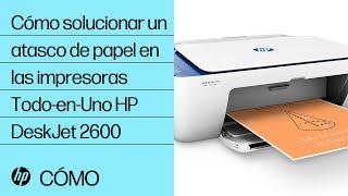 Cómo Solucionar Un Atasco De Papel En Las Impresoras Todo-en-Uno HP DeskJet De La Serie 2600 | HP