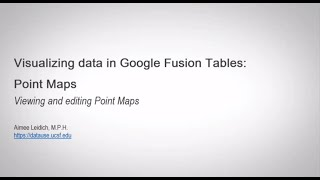 Visualizing data in Google Fusion Tables: Point Maps