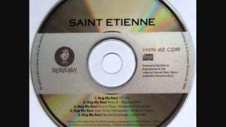 St Etienne  - Hug My Soul (Motiv - 8 Remix)