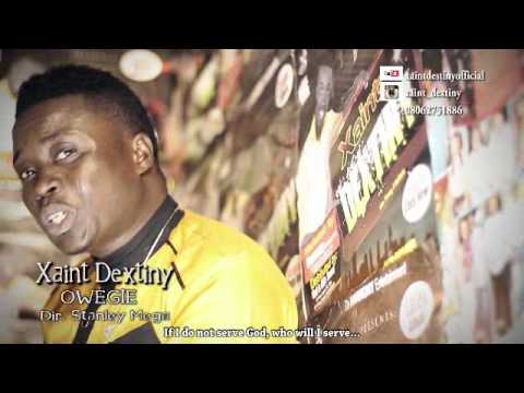 OWEGIE by Xaint Dextiny - Latest Edo Gospel Music Video