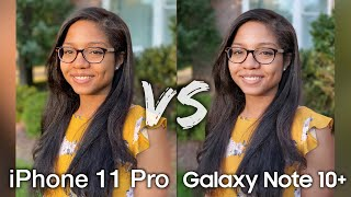 iPhone 11 Pro Max vs Galaxy Note 10+ Camera Comparison