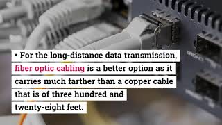 What is the Role of Fiber Optic Cabling?