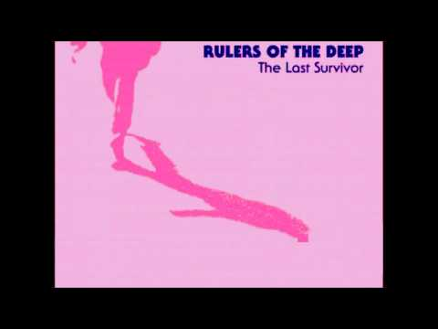 Rulers of the Deep - the last survivor (extended mix)
