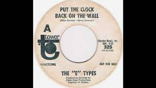 The E Types - Put the clock back on the wall.(1967).**