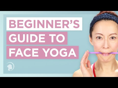 The Beginner's Guide to Face Yoga
